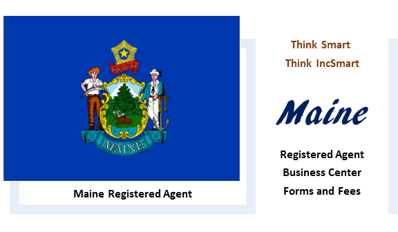 Maine LLC - Form, Filing, Fees. IncSmart Maine