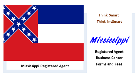 Mississippi LLC - Form, Filing, Fees. IncSmart Mississippi