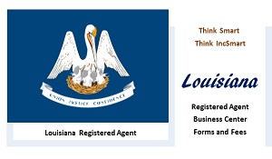 Louisiana LLC - Form, Filing, Fees. IncSmart Louisiana