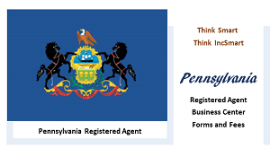 Pennsylvania LLC - Form, Filing, Fees. IncSmart Pennsylvania